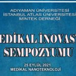 Medikal Nanoteknoloji  Tüm Yönleri İle  1. Medikal İnovasyon Sempozyumunda